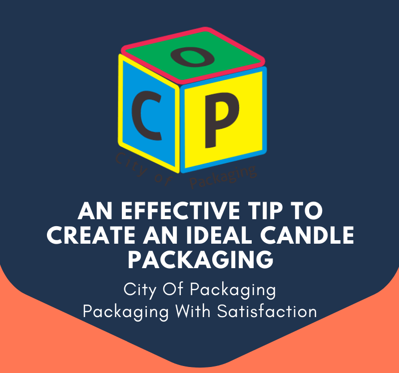 Banner An effective tip to create an ideal candle packaging, candle boxes tips