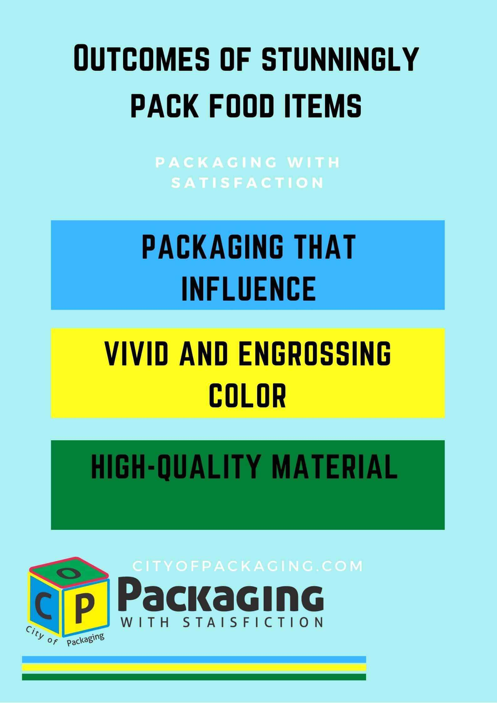 Outcomes of stunningly pack food items, packaging that influences, vivid and attractive colors