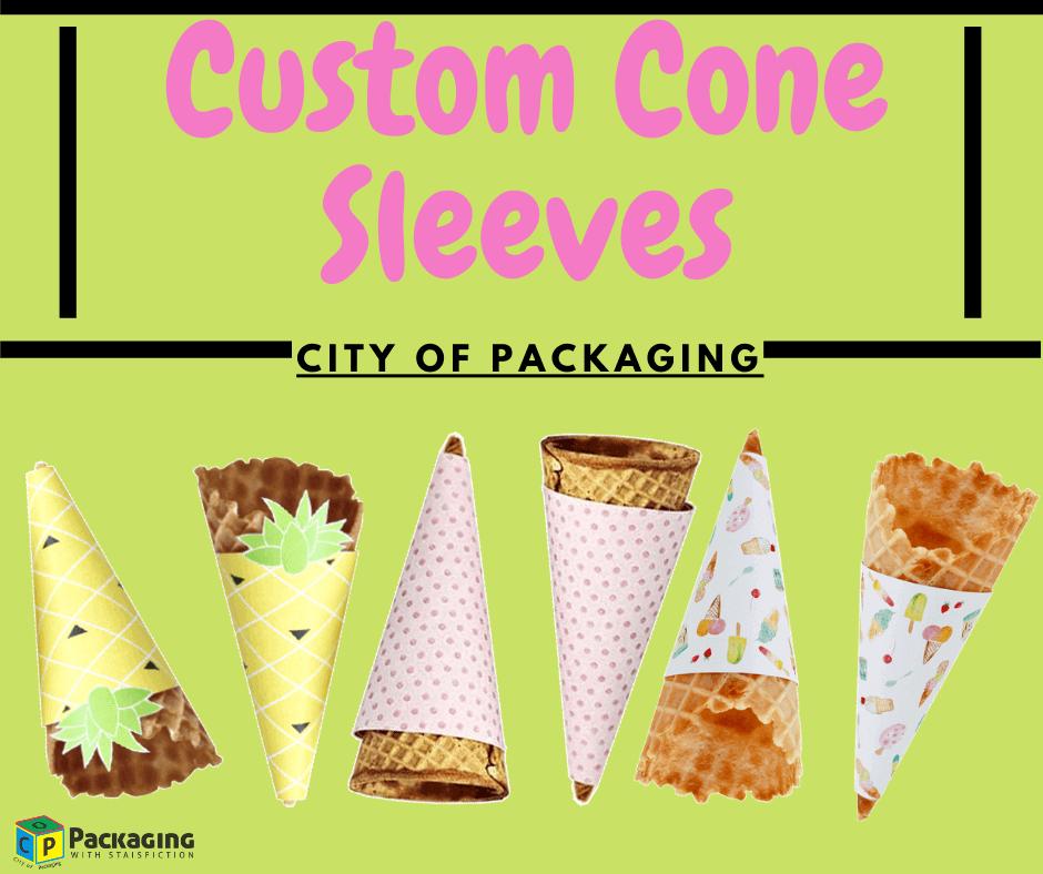 custom cone sleeves city of packaging
